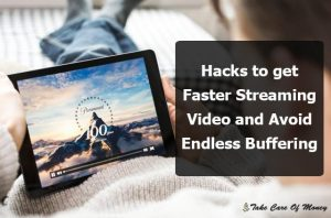 Hacks To Get Faster Streaming Video